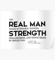real man, strength - thomas paine Poster