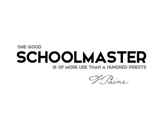 schoolmaster - thomas paine by razvandrc
