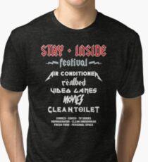 Stay Inside Festival Tri-blend T-Shirt