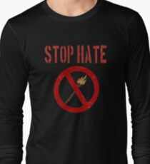 Torch Stop Hate Resist Political Grunge Long Sleeve T-Shirt
