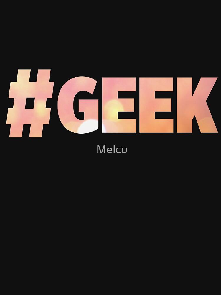 Geek by Melcu