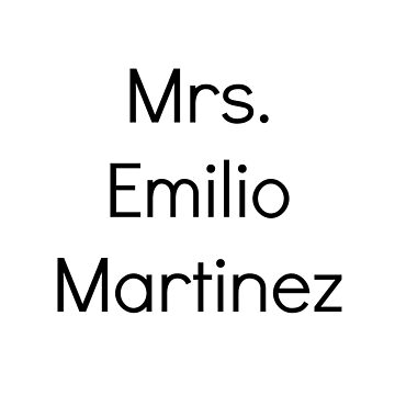 Mrs. Emilio Martinez by BaileyLisa