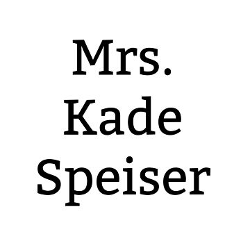 Mrs. Kade Speiser by BaileyLisa