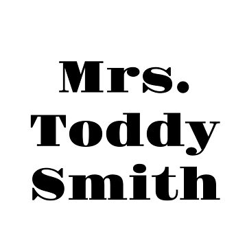 Mrs. Toddy Smith by BaileyLisa