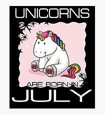 Unicorns are Born in JULY T Shirt Unique Unicorn Gift Photographic Print