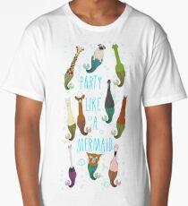 Party Like A Mermaid Long T-Shirt