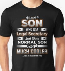 I Have A Much Cooler Legal Secretary Son T-Shirt