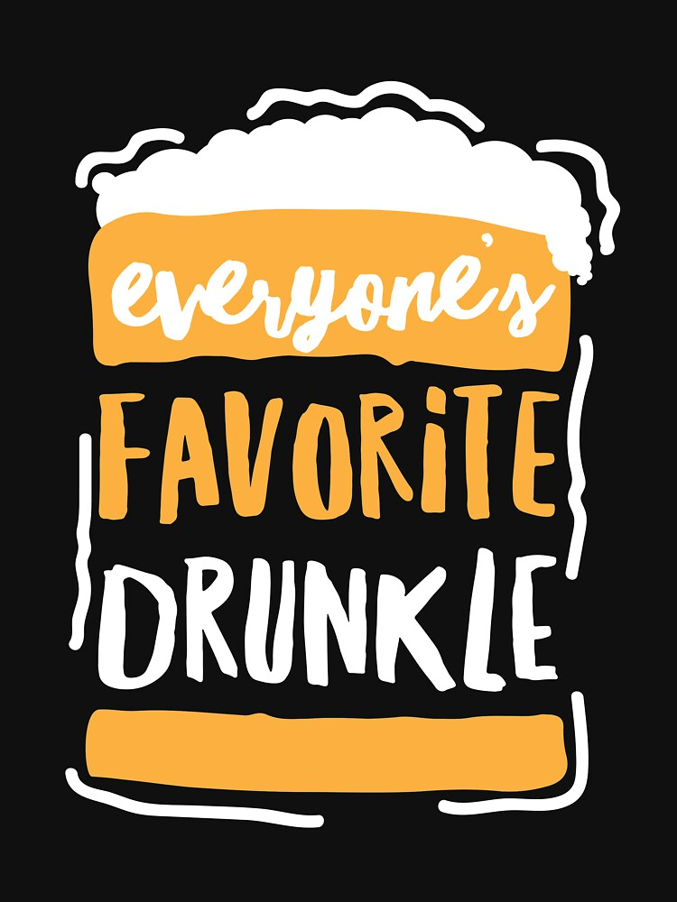 Everyone's Favorite Drunk Uncle Drunkle Family Members by ColeLaniTrading