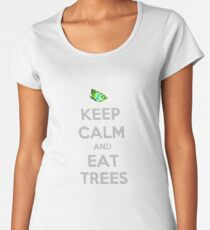 Keep calm and eat trees! Women's Premium T-Shirt