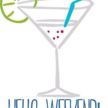 Hello Weekend! by sajeduzzaman