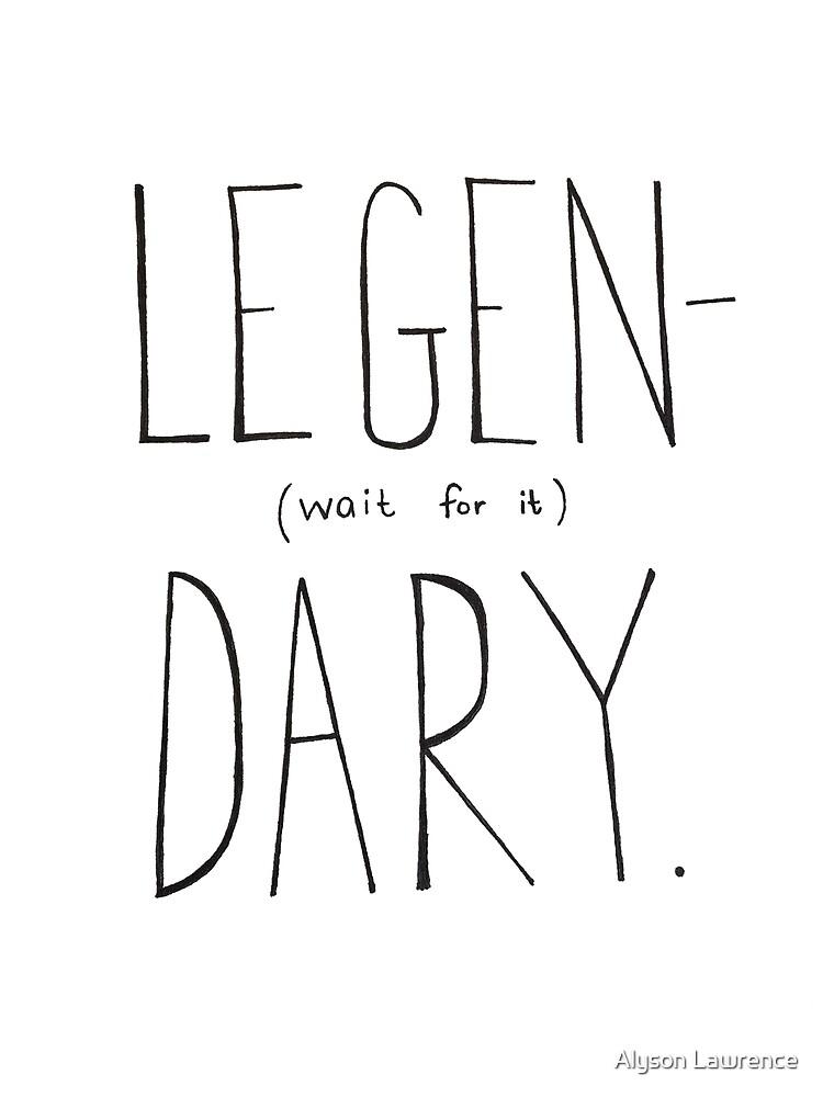 Legen-Dary by Alyson Lawrence