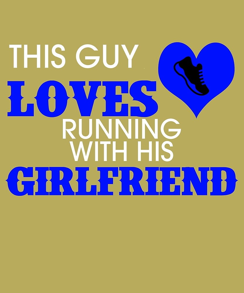 This Guy Loves Running With His Girlfriend by AlwaysAwesome