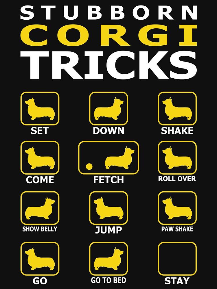 Stubborn Corgi Dog Tricks Funny Tshirt by simbamerch