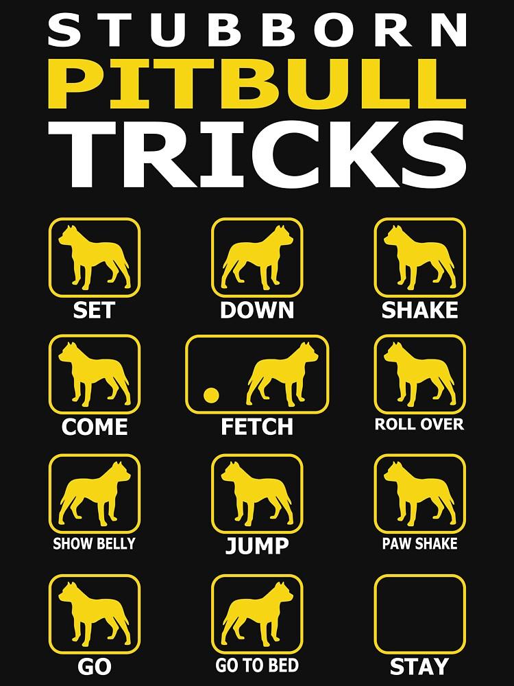 Stubborn Pitbull Dog Tricks Funny Tshirt by simbamerch