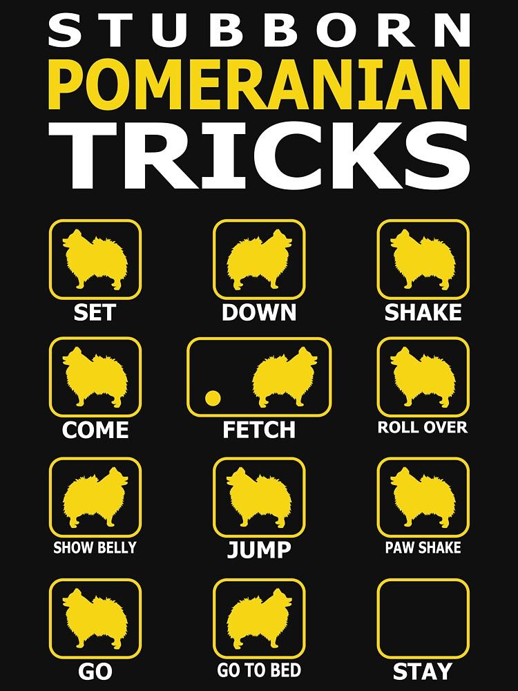 Stubborn Pomeranian Dog Tricks Funny Tshirt by simbamerch