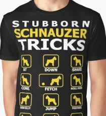 Stubborn Schnauzer Dog Tricks Funny Tshirt Graphic T-Shirt