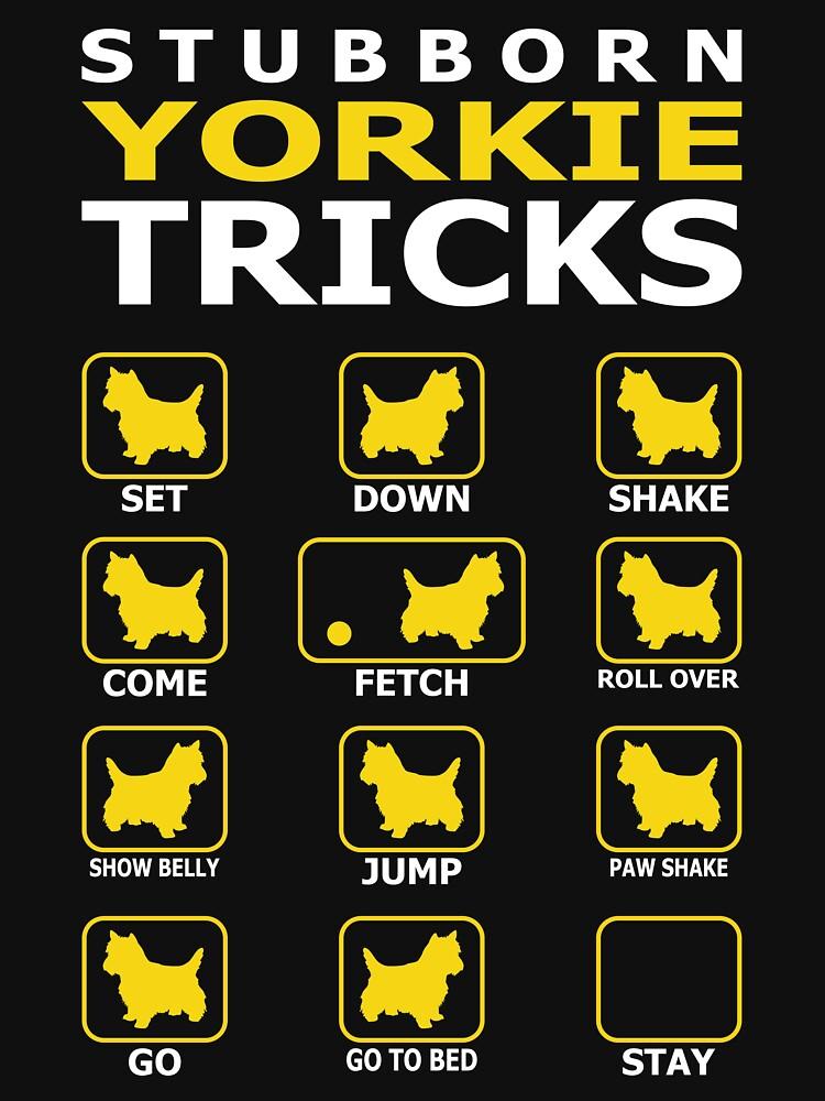 Stubborn Yorkie Dog Tricks Funny Tshirt by simbamerch