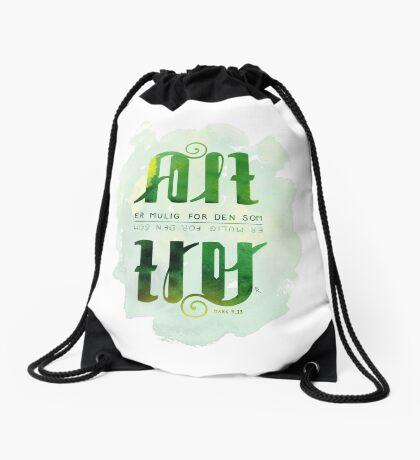 Alt er mulig for den som tror Drawstring Bag