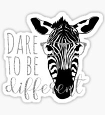 Dare to Be Different Sticker