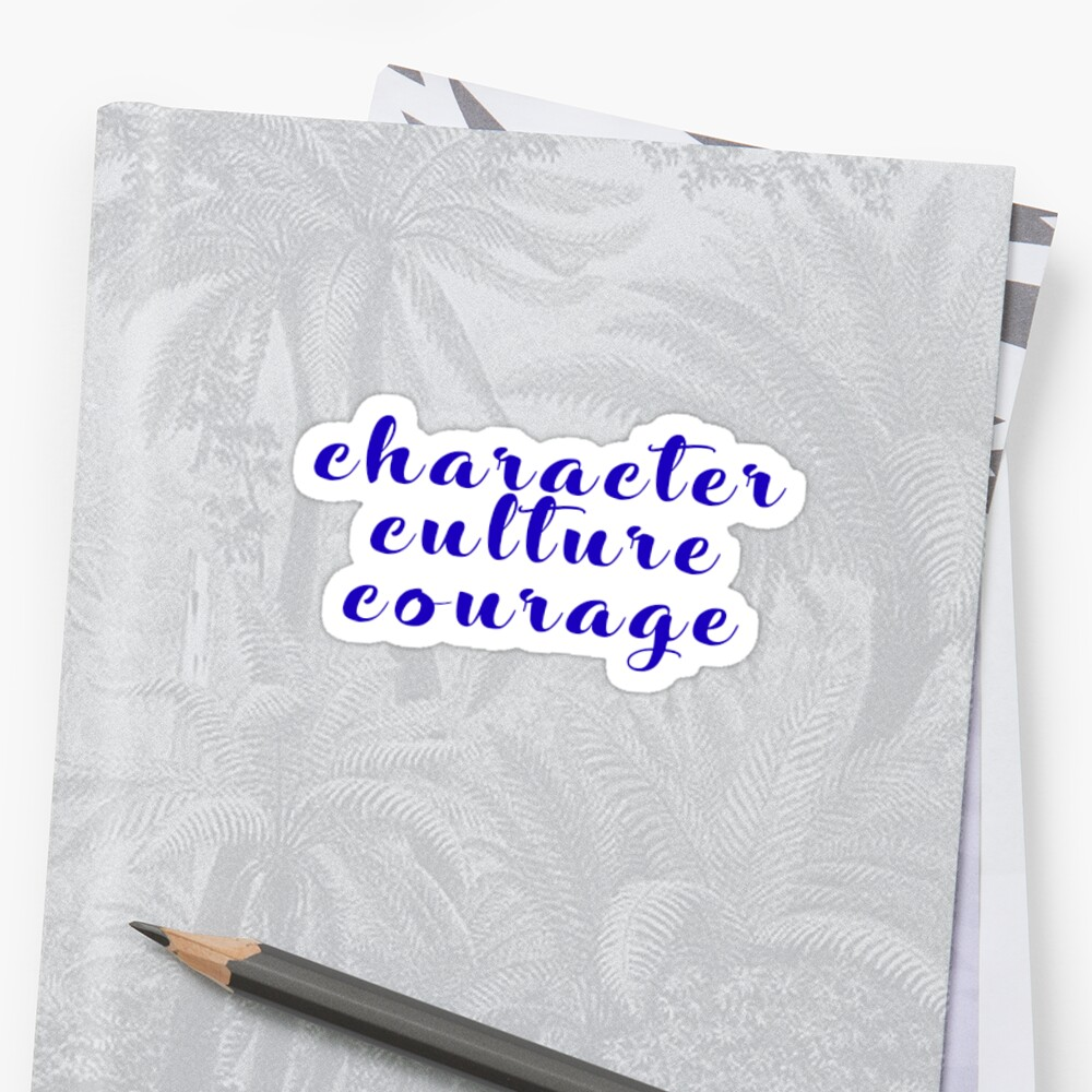 character, culture, courage by charlang
