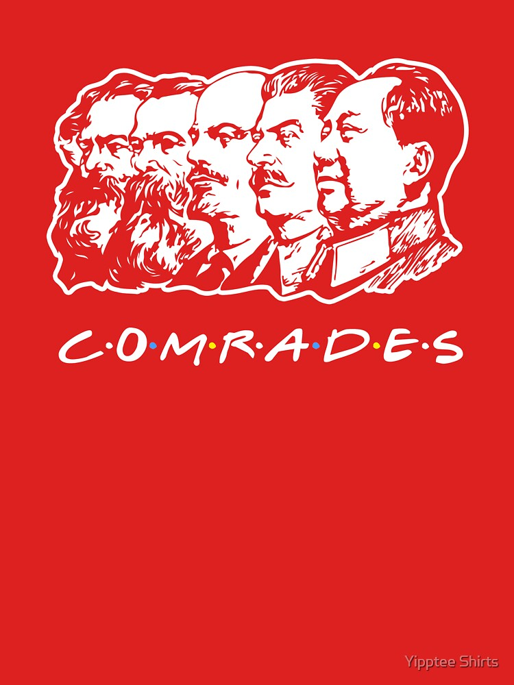 Communist Comrades Friends by dumbshirts