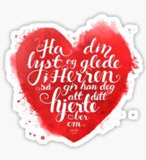 Ha din lyst og glede i Herren Sticker