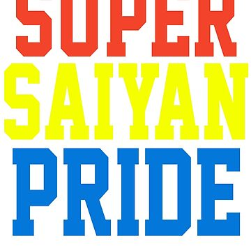 SUPER SAIYAN PRIDE T-shirt - Cena Hustle Loyalty Respect PARODY by majinstevieart