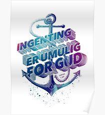 Ingenting er umulig for Gud Poster