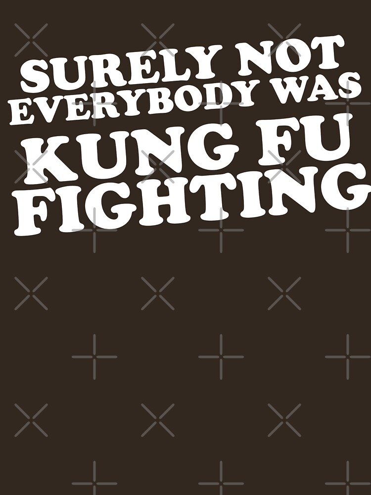 Surely Not Everybody Was Kung Fu Fighting by TheFlying6
