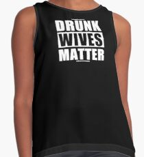 Drunk Wives Matter Contrast Tank