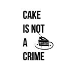 cake is not a crime by extortion-com