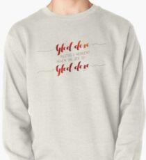 Gled dere alltid i Herren Pullover Sweatshirt