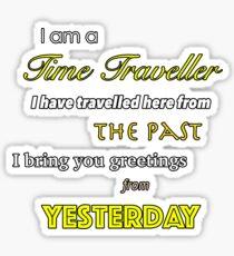 I am a Time Traveller Sticker