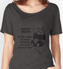 Destroy Racism, We Can DO IT! Women's Relaxed Fit T-Shirt