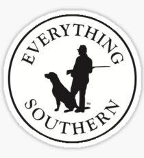 EVERYTHING SOUTHERN Sticker Sticker