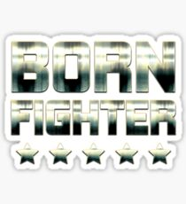 Born Fighter  Sticker