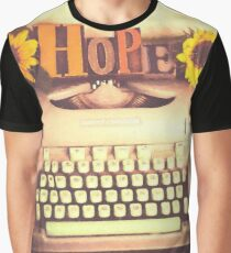 Hope on the typewriter  Graphic T-Shirt