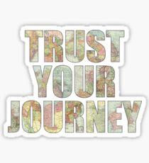 Trust Your Journey Sticker