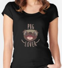 Pug Lover - Pug Life, Dog Lover, Pug Dog, Pet Women's Fitted Scoop T-Shirt