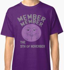 member member the 5th of November Classic T-Shirt