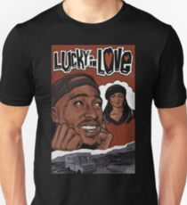 Poetic Justice - Lucky in Love Unisex T-Shirt