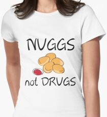 NUGGS NOT DRUGS T-Shirt