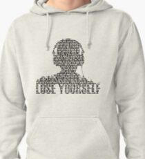 Lose Yourself Pullover Hoodie