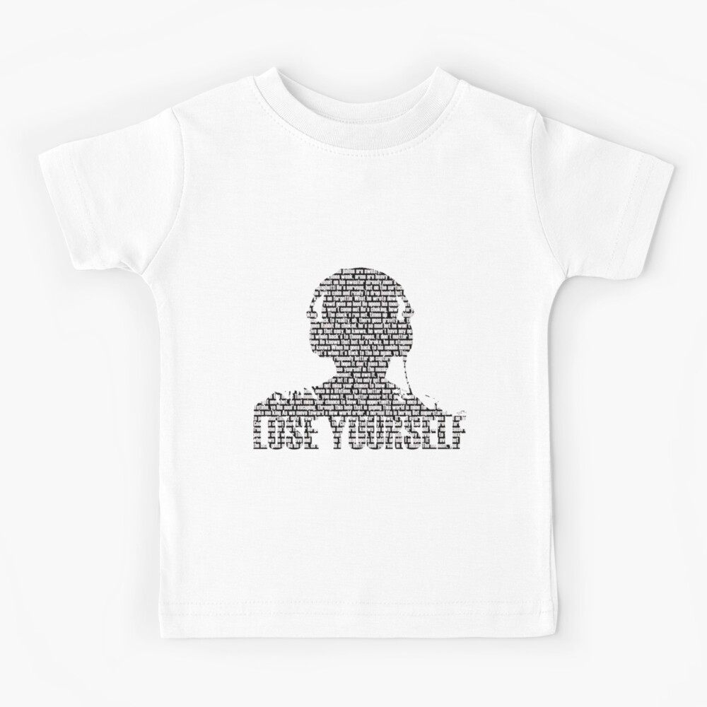 Lose Yourself Kids T-Shirt