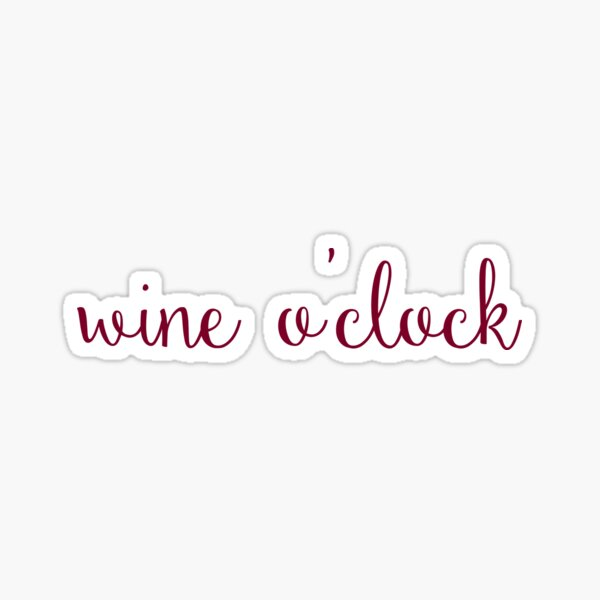 Wine O'clock Sticker