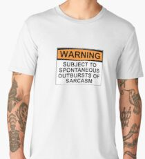 WARNING: SUBJECT TO SPONTANEOUS OUTBURSTS OF SARCASM Men's Premium T-Shirt