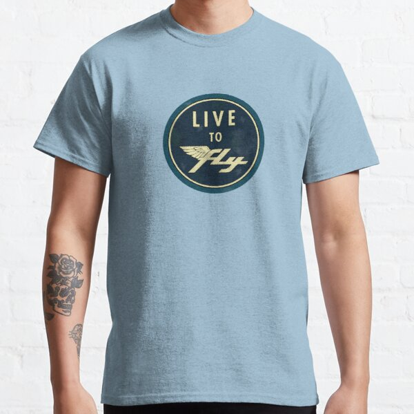 Live to Fly Classic T-Shirt