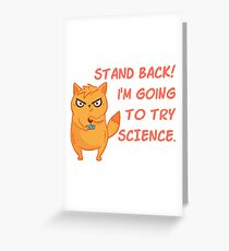 Stand Back, I'm Going To Try Science Geeky Cat Scientist Greeting Card