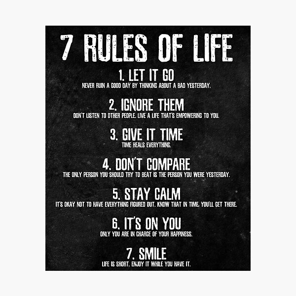7 Rules of Life Motivational Poster - Perfect Print For Bedroom or Home Office Photographic Print