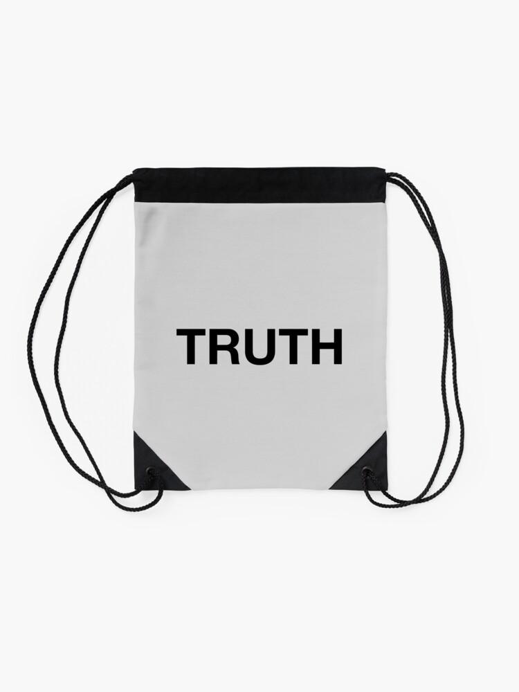 Alternate view of Truth Drawstring Bag